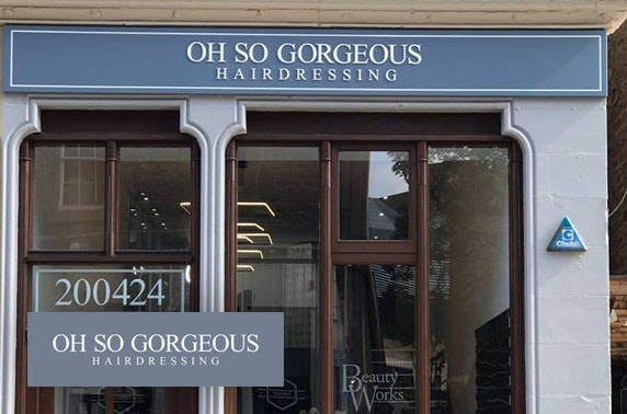 Award-winning cut & blow dry, Oh So Gorgeous Hairdressing