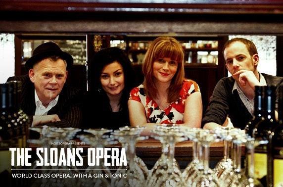 The Sloans Opera