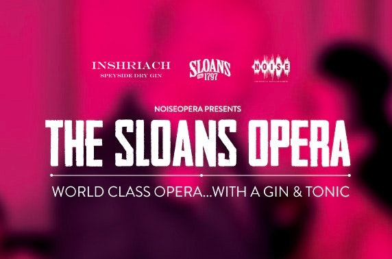 The Sloans Opera