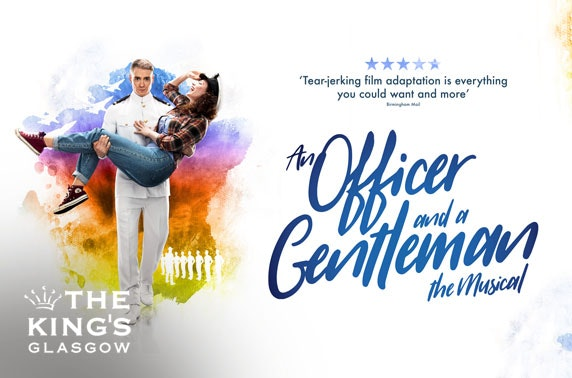 An Officer and a Gentleman, King's Theatre Glasgow