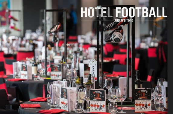 Match day hospitality at Hotel Football, Old Trafford