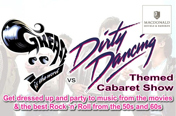 Grease & Dirty Dancing tribute, 4* Macdonald Inchyra Hotel & Spa