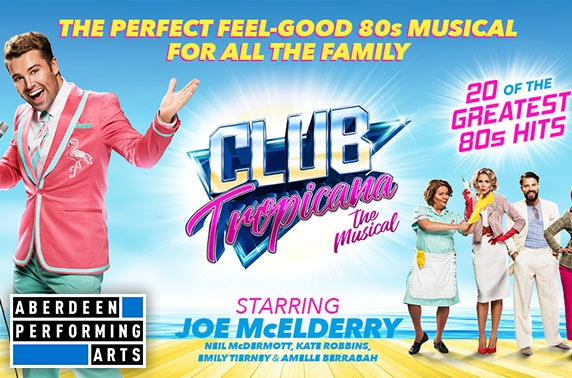 Club Tropicana the Musical at His Majesty's Theatre