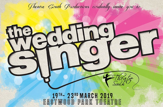 The Wedding Singer at Eastwood Park Theatre