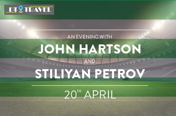 An Evening with John Hartson and Stiliyan Petrov, Celtic Park