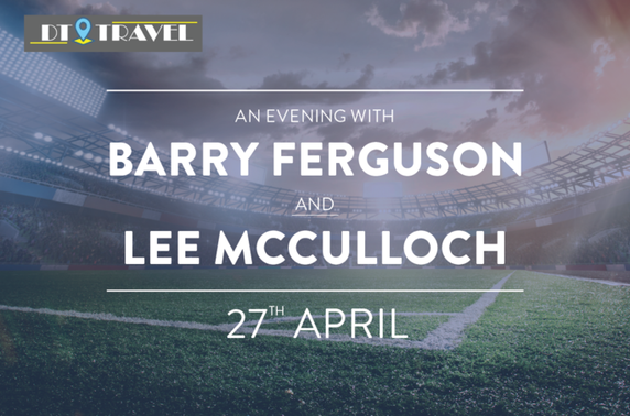 An Evening with Barry Ferguson and Lee McCulloch
