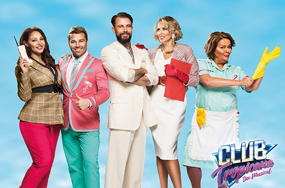 Club Tropicana the Musical at Opera House Manchester