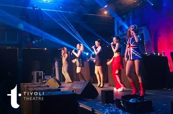 The Spice Girls Experience, Tivoli Theatre