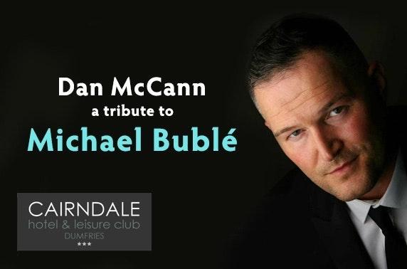 Michael Bublé tribute & DBB, Cairndale Hotel